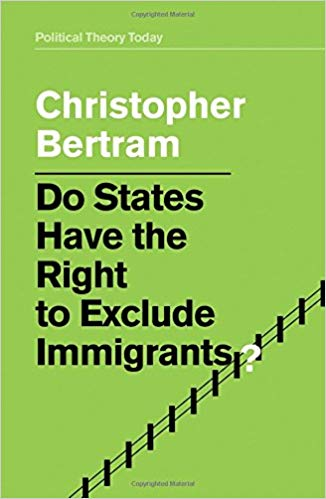 bertram-do-states-have-the-right-to-exclude-immigrants