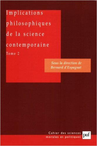 d-espagnat-implications-philosophiques-de-la-science-contemporaine