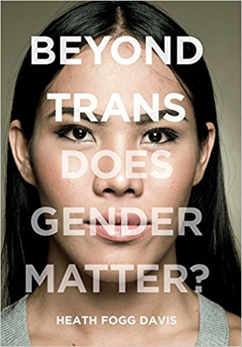 davis-beyond-trans-does-gender-matter