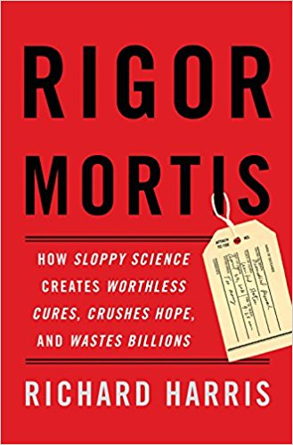 harris-rigor-mortis-how-sloppy-science-creates-worthless-cures
