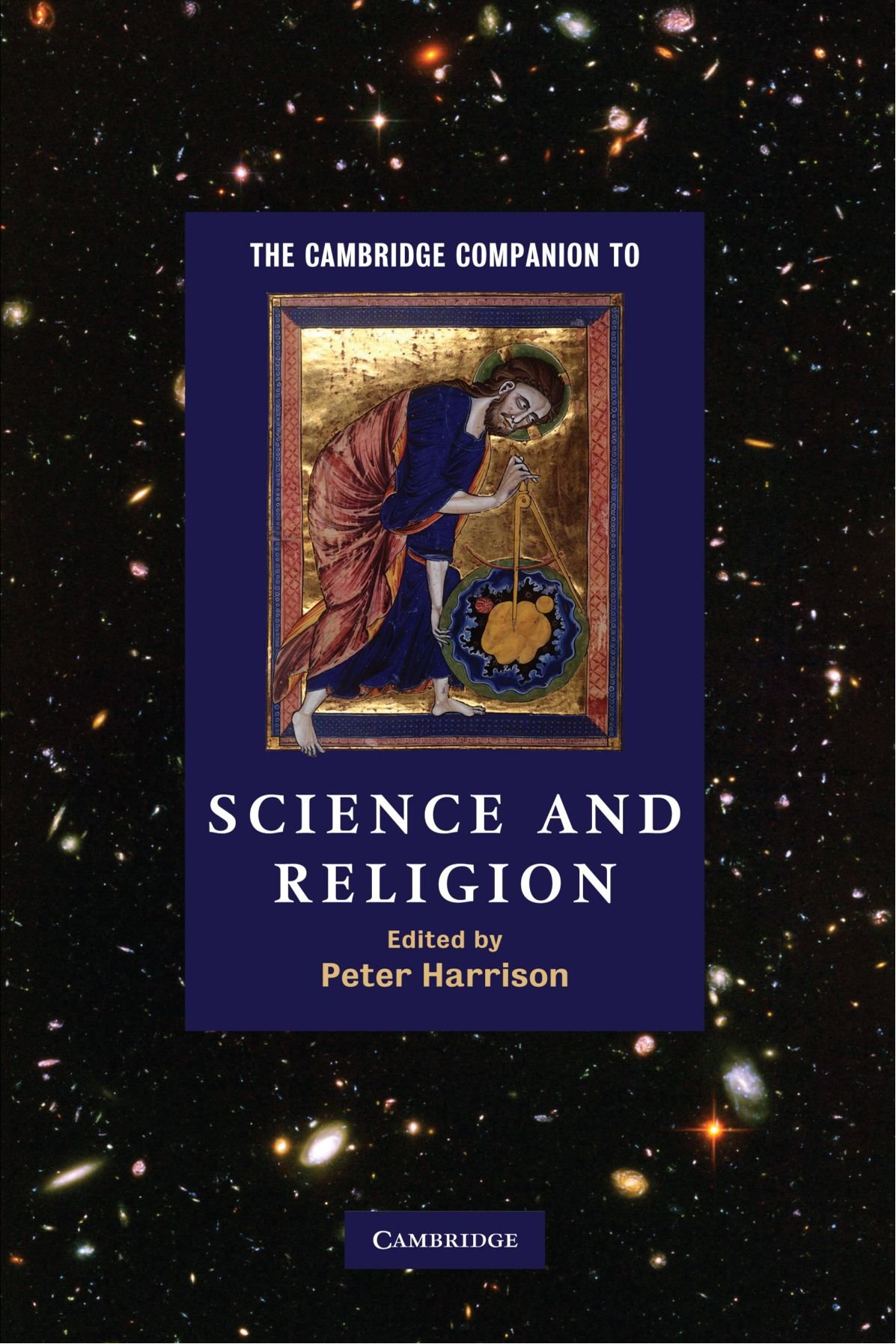 Peter Harrison (ed), Science and Religion, 2010
