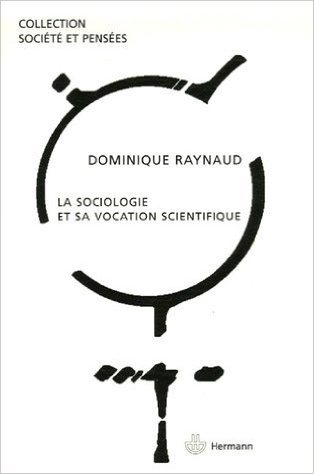 raynaud-sociologie-et-sa-vocation-scientifique